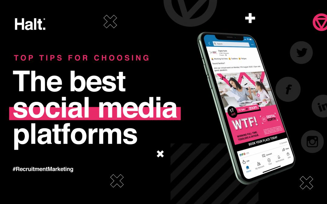 Top tips to choosing the best social media platforms